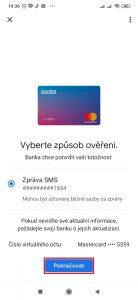 Banka poté bude ověřovat vaši totožnost zasláním SMS či jiným podobným způsobem