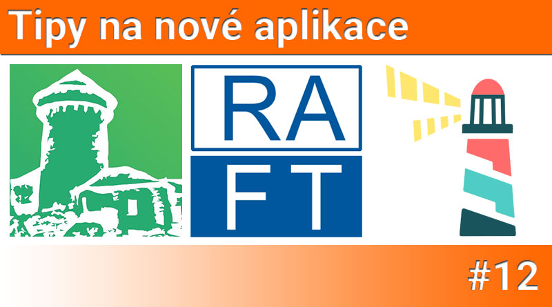 Tipy na nové aplikace #12: Raft.cz, Loxper a Hrad Sovinec