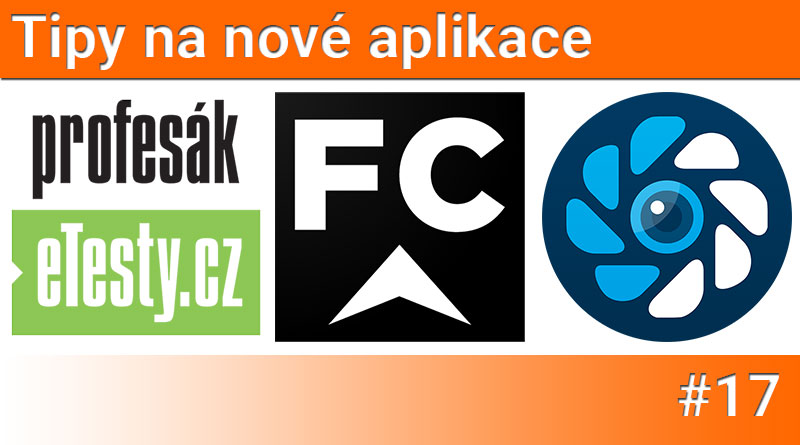Tipy na nové aplikace #17: FirstClass.cz, Profesní průkaz a Motion Cam