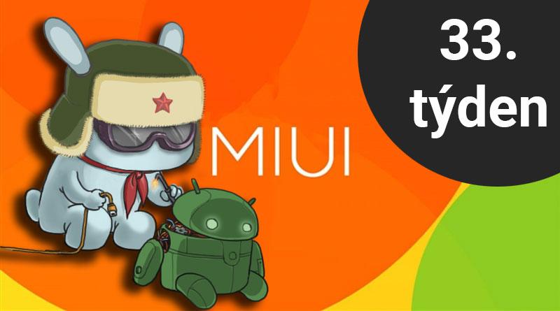 Které telefony dostaly ve 33. týdnu aktualizace MIUI a/nebo Androidu?