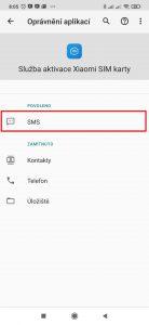 Zkontrolujte, zda je SMS v sekci Povoleno