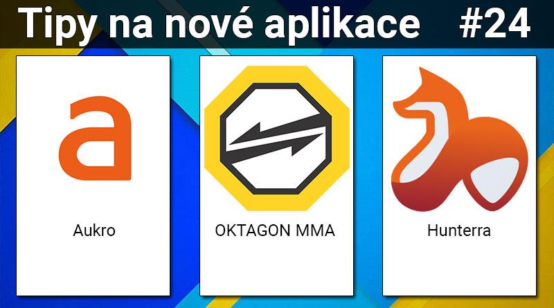 Tipy na nové aplikace #24: OKTAGON MMA, Aukro a Hunterra
