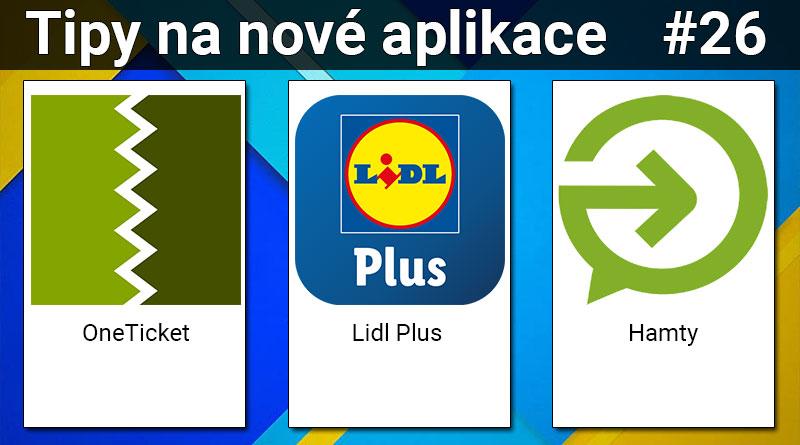 Tipy na nové aplikace #26: Lidl Plus, OneTicket a Hamty