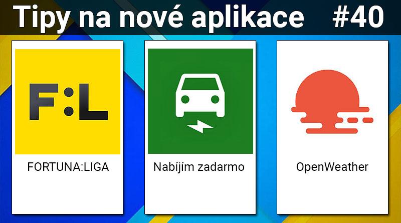 Tipy na nové aplikace #40: Nabíjím zadarmo, FORTUNA:LIGA a OpenWeather