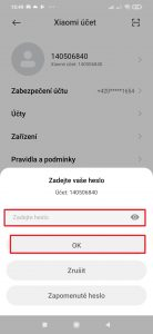 Zadejte heslo k účtu Xiaomi a potvrďte tlačítkem OK