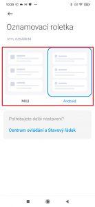 Vyberte z nabízených stylů MIUI, nebo Android