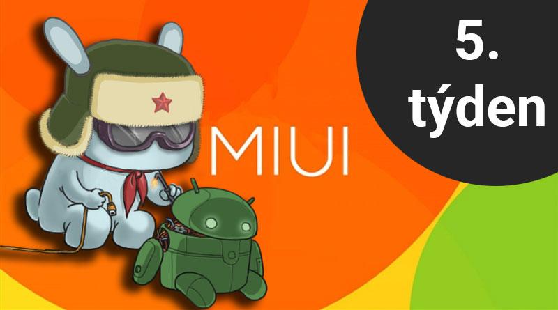 Které telefony dostaly v 5. týdnu aktualizace MIUI a/nebo Androidu?