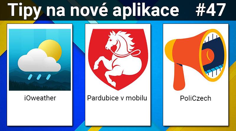 Tipy na nové aplikace #47: Pardubice v mobilu, PoliCzech a iOweather
