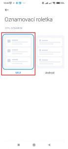 Zde si můžete vybrat mezi stylem MIUI, nebo Android