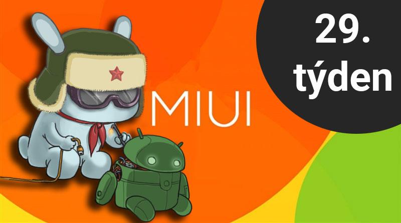 Které telefony dostaly ve 29. týdnu aktualizace MIUI a/nebo Androidu?